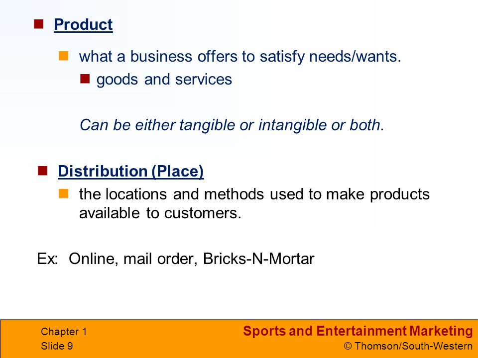 what a business offers to satisfy needs/wants. goods and services