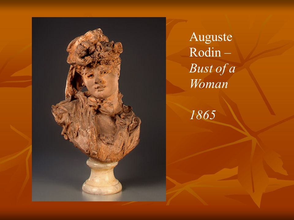 Auguste Rodin – Bust of a Woman 1865