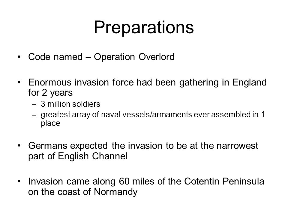 Preparations Code named – Operation Overlord