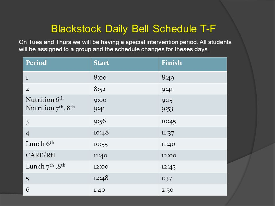 Blackstock Daily Bell Schedule T-F