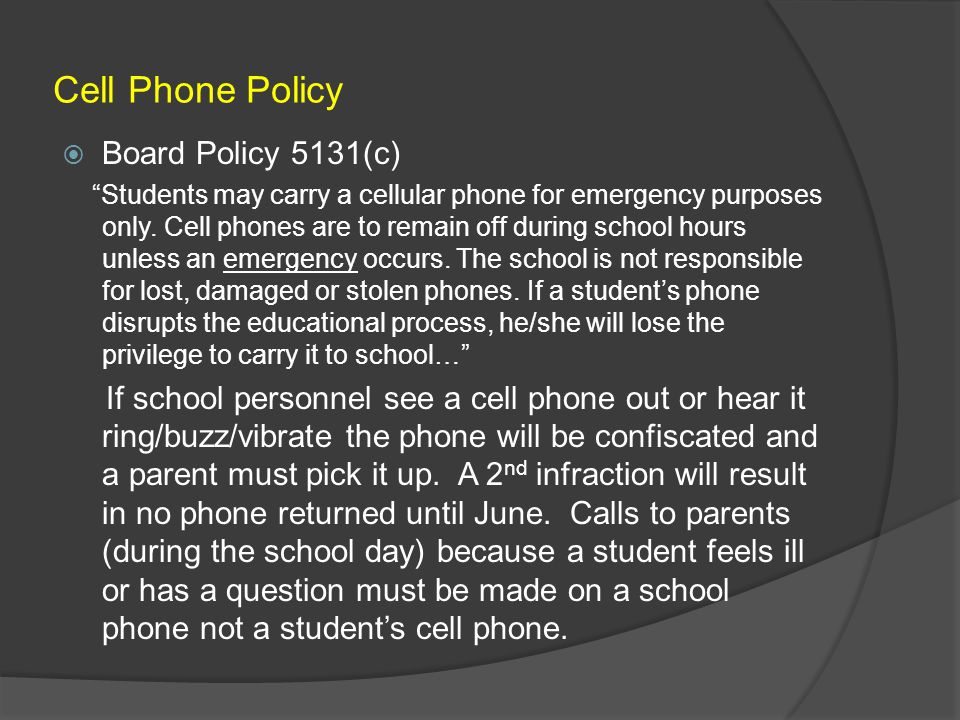 Cell Phone Policy Board Policy 5131(c)