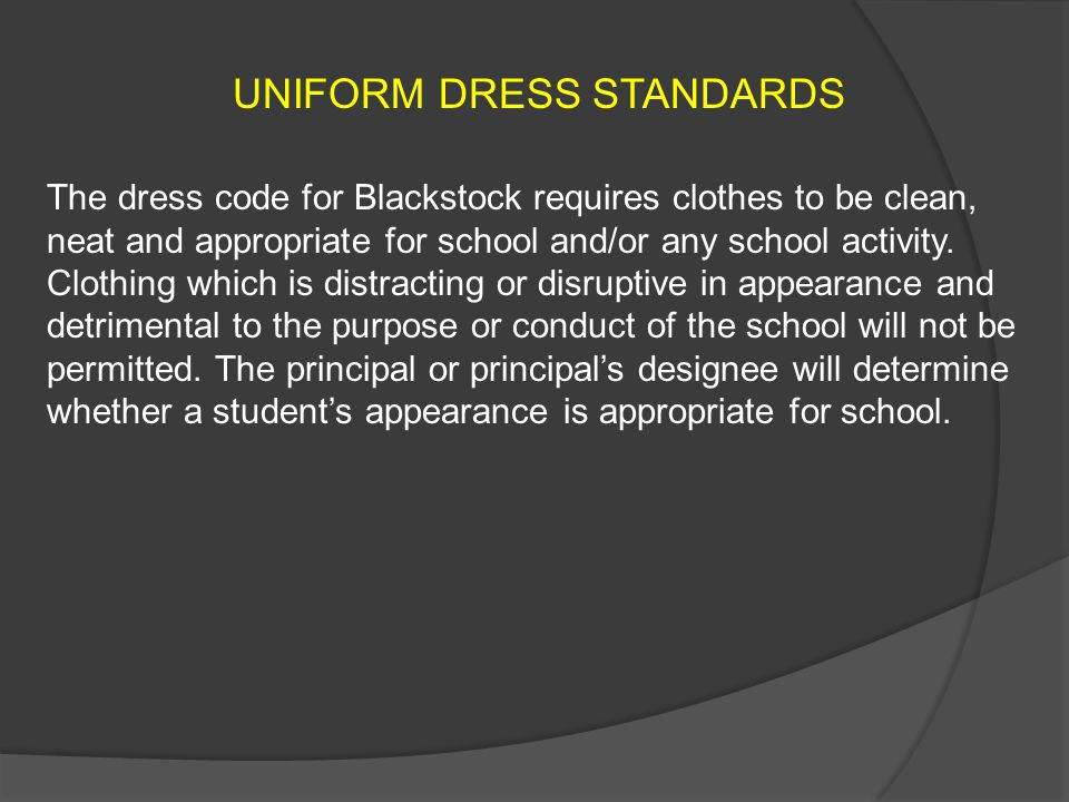 UNIFORM DRESS STANDARDS