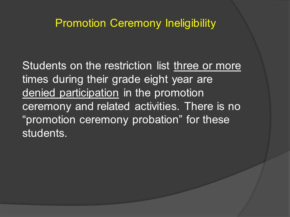 Promotion Ceremony Ineligibility