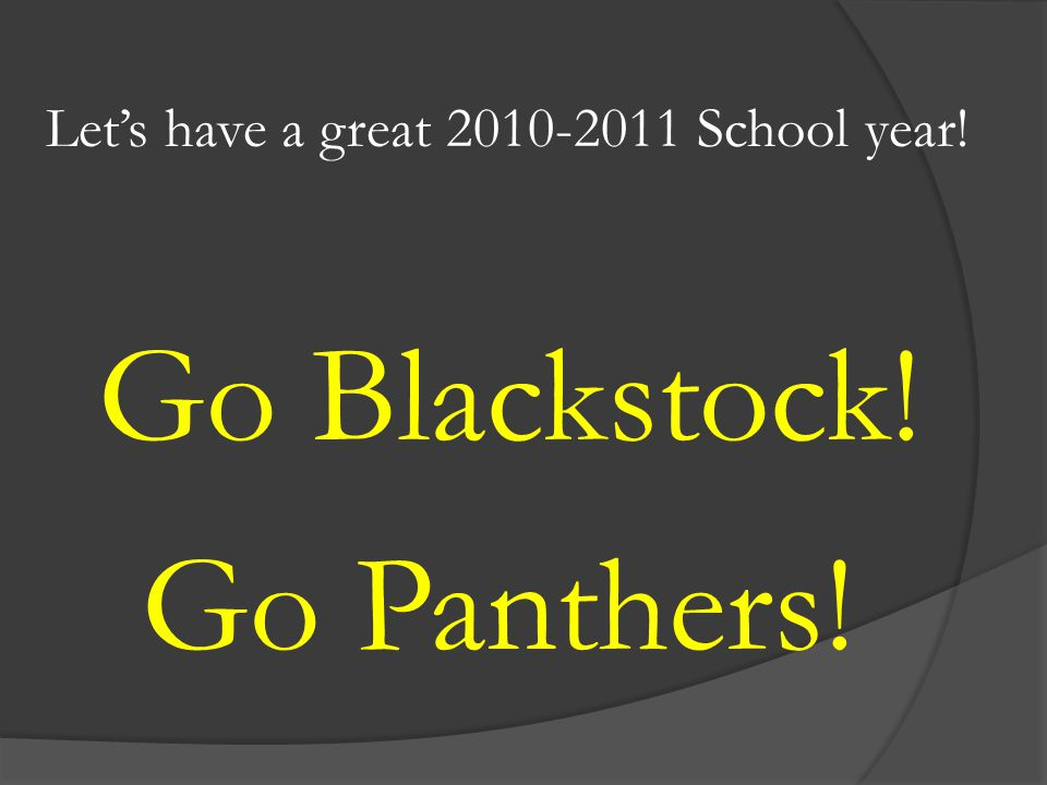 Let's have a great 2010-2011 School year!