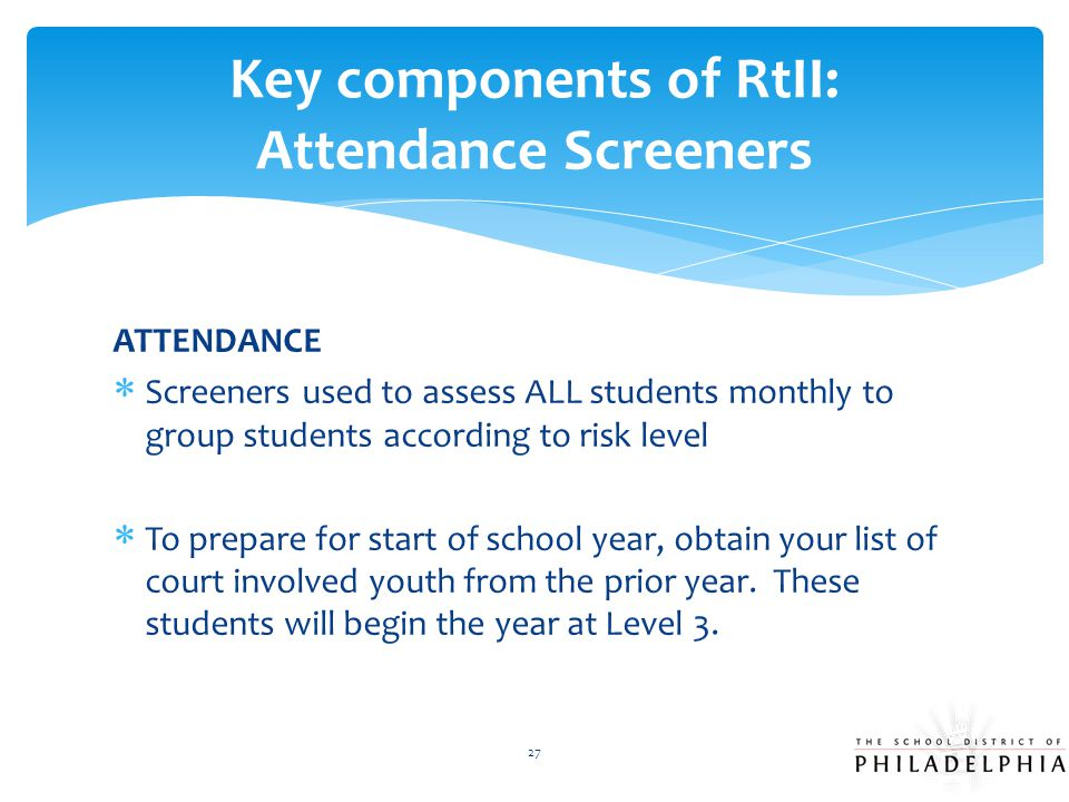 Key components of RtII: Attendance Screeners