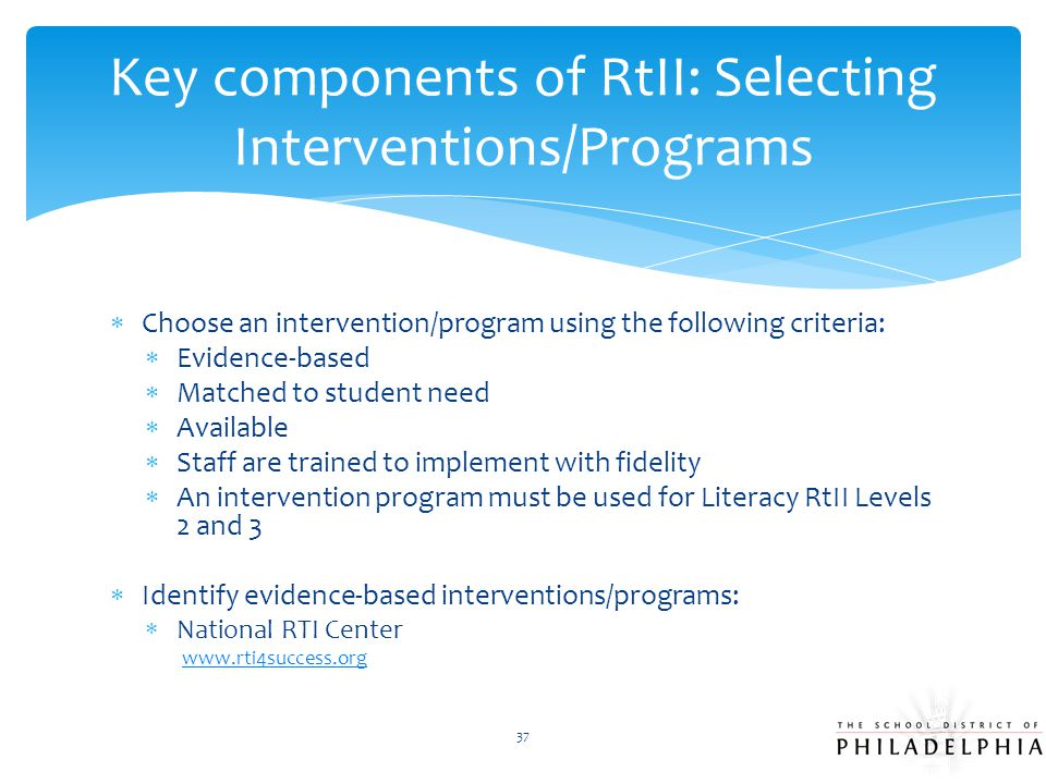 Key components of RtII: Selecting Interventions/Programs