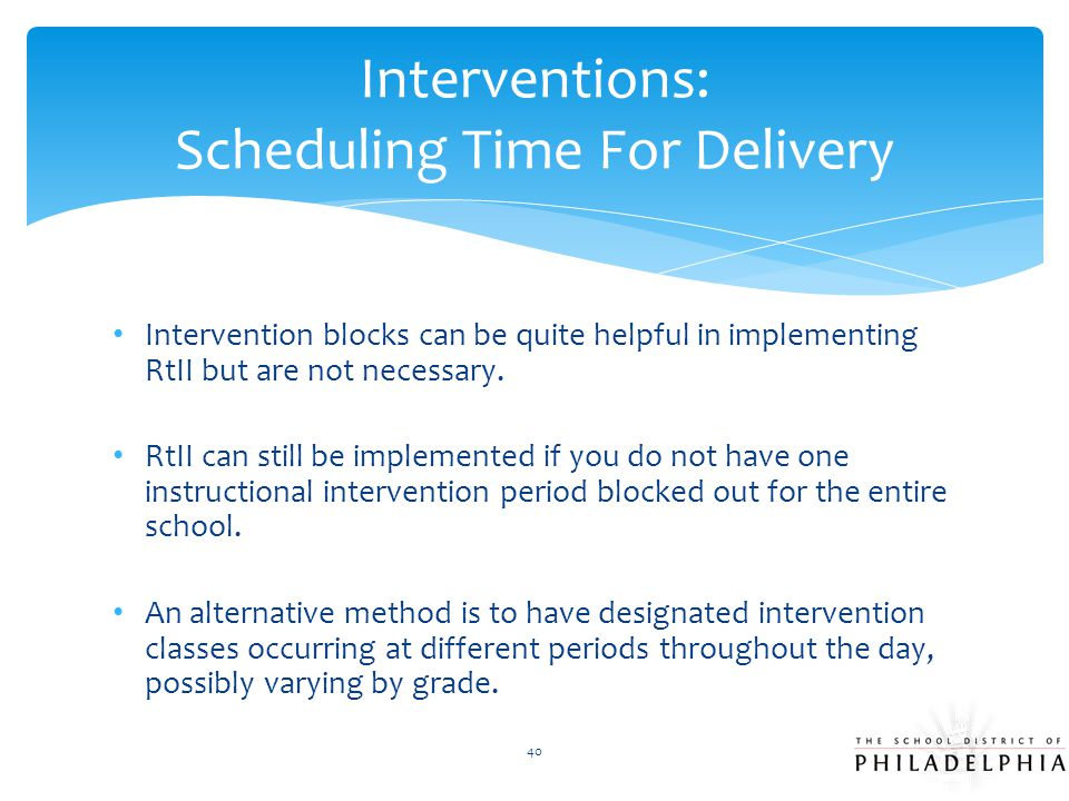 Interventions: Scheduling Time For Delivery