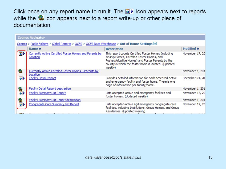 Click once on any report name to run it