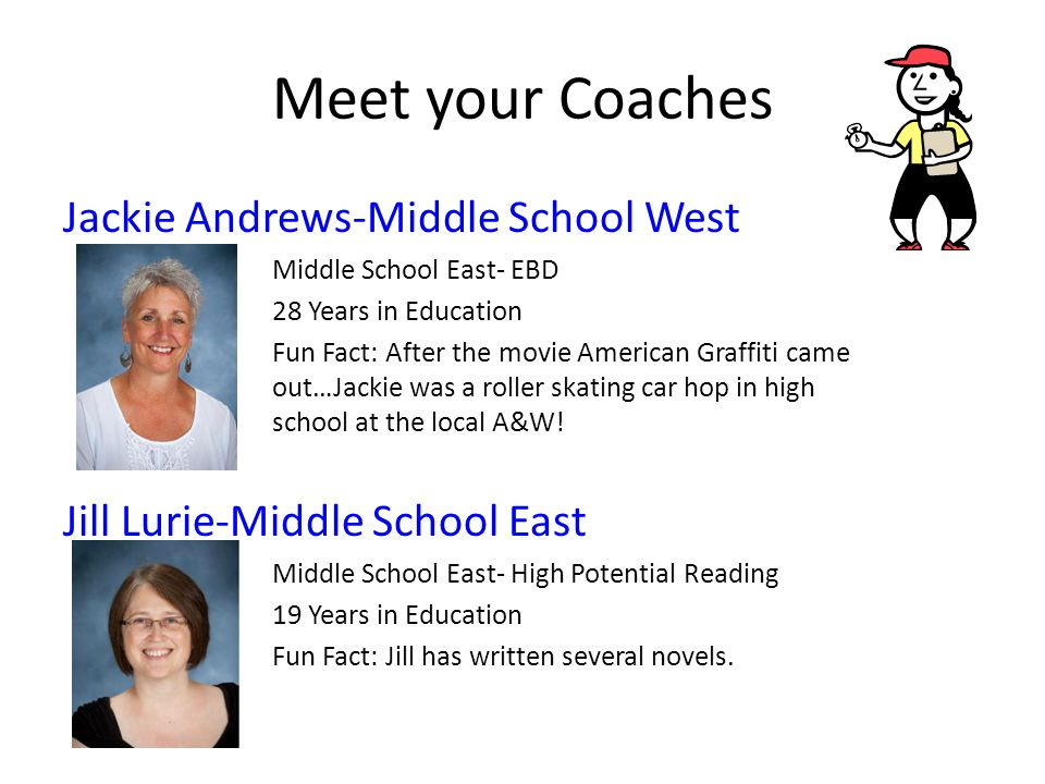 Meet your Coaches Jackie Andrews-Middle School West