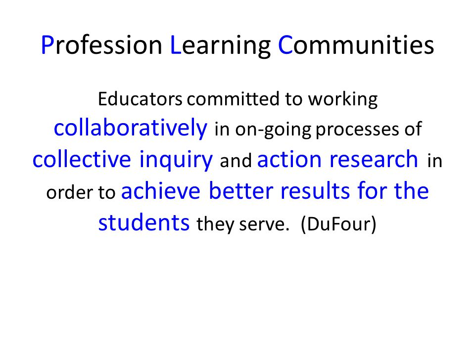 Profession Learning Communities