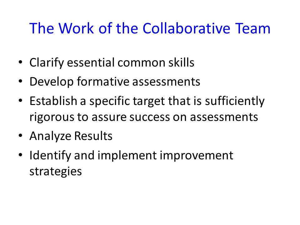 The Work of the Collaborative Team