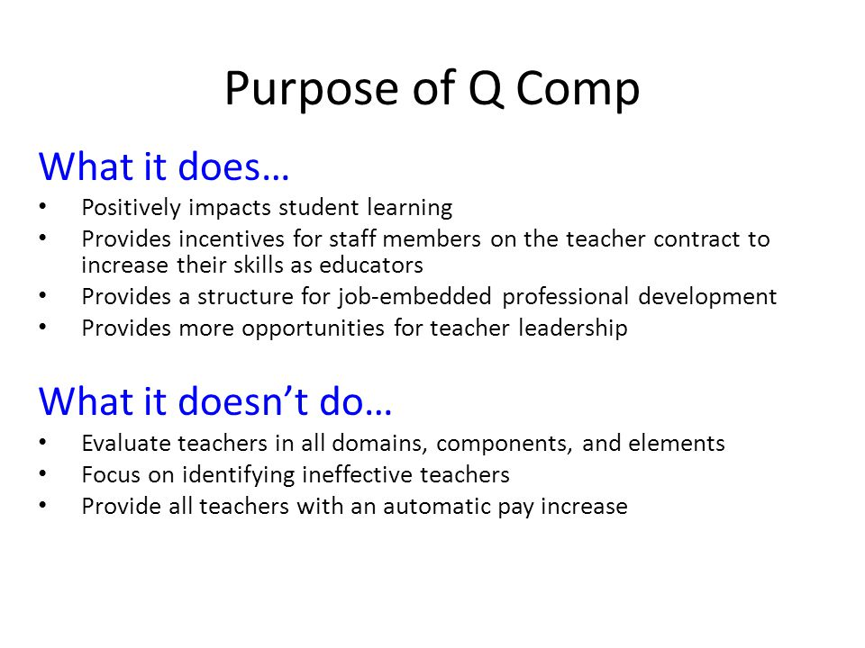 Purpose of Q Comp What it does… What it doesn't do…