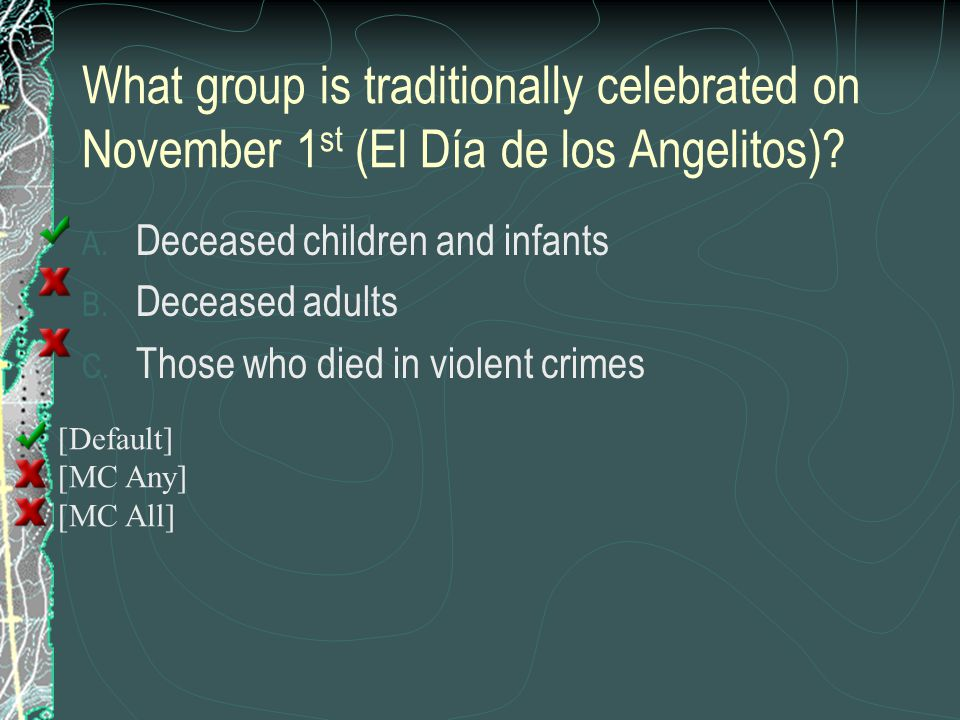 What group is traditionally celebrated on November 1st (El Día de los Angelitos)
