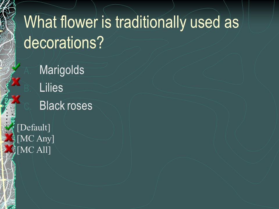 What flower is traditionally used as decorations