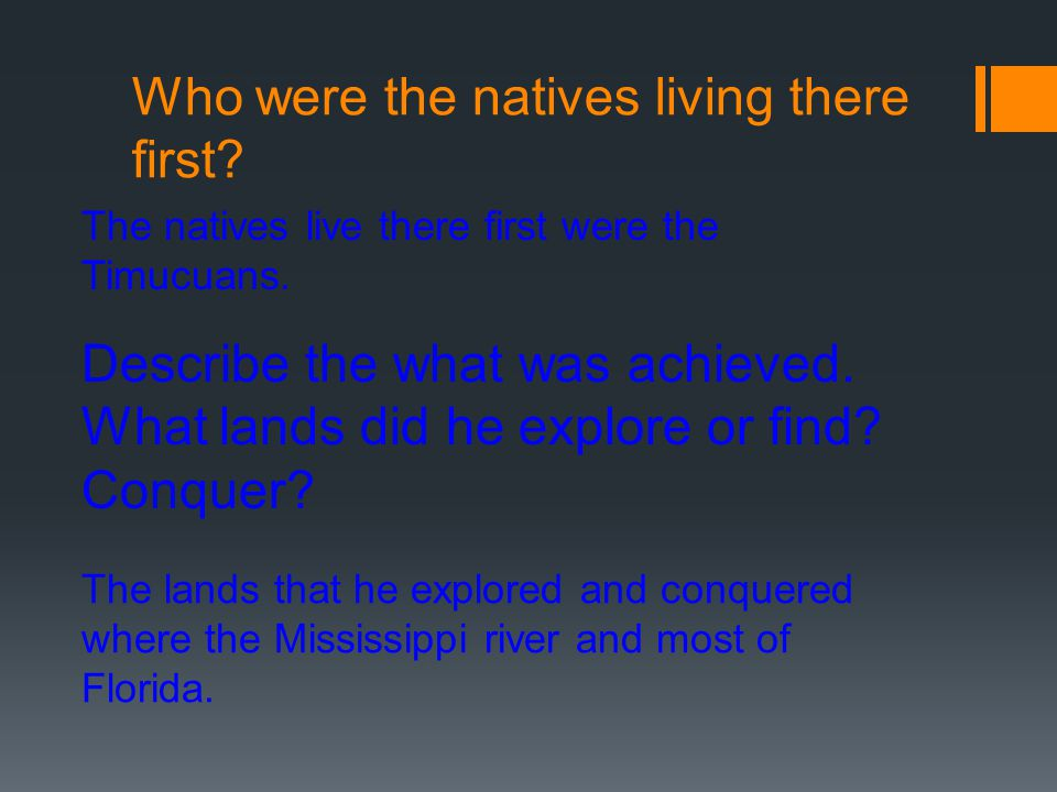Who were the natives living there first
