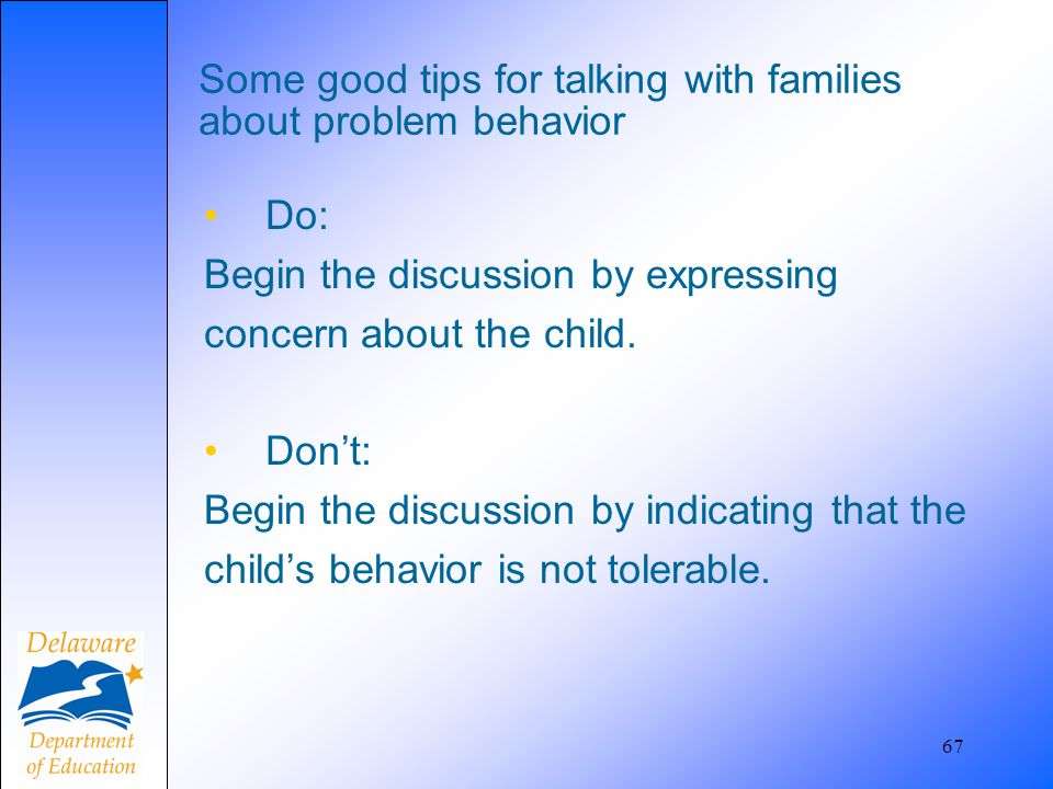 Some good tips for talking with families about problem behavior