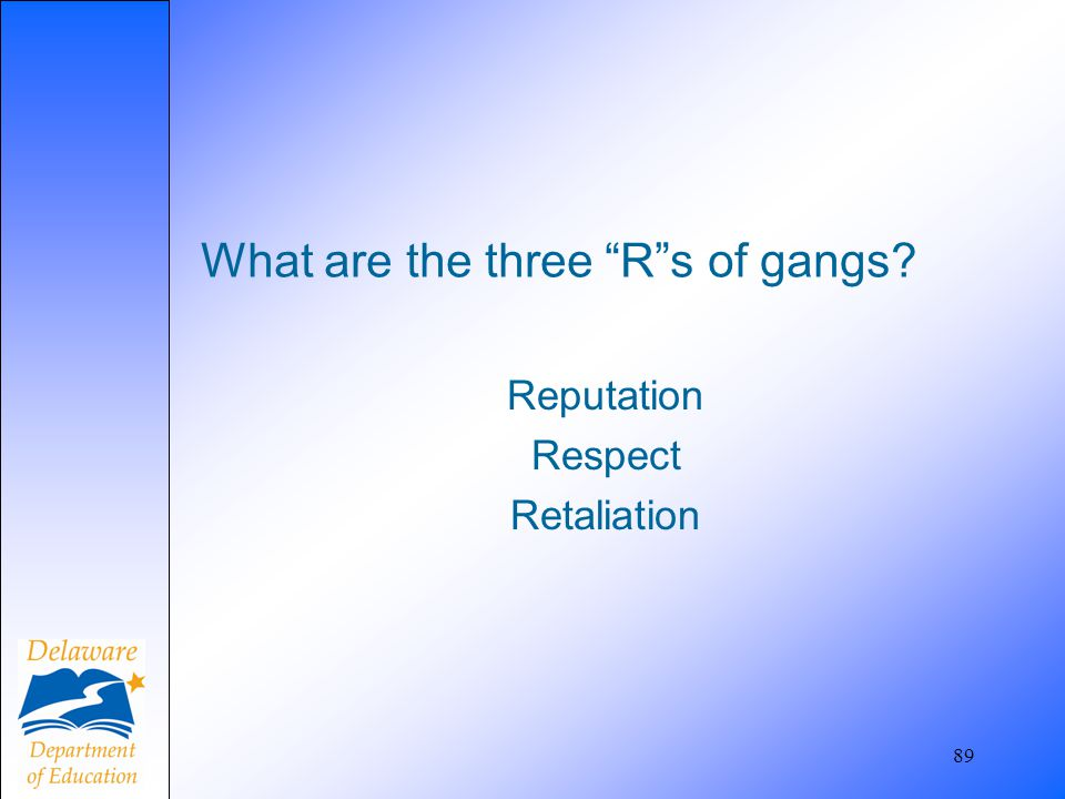 What are the three R s of gangs