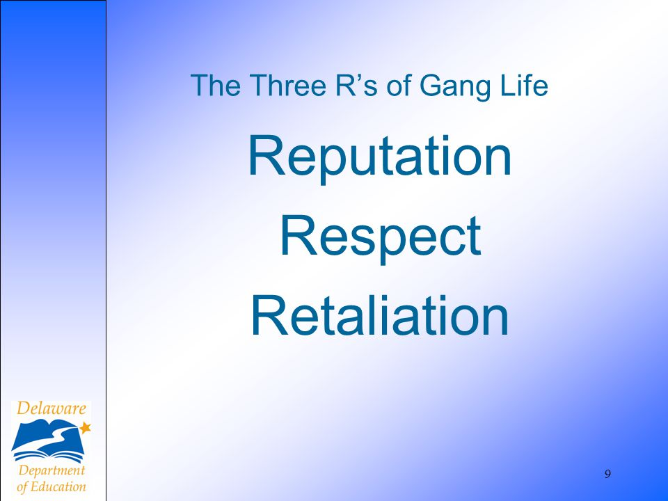 The Three R's of Gang Life