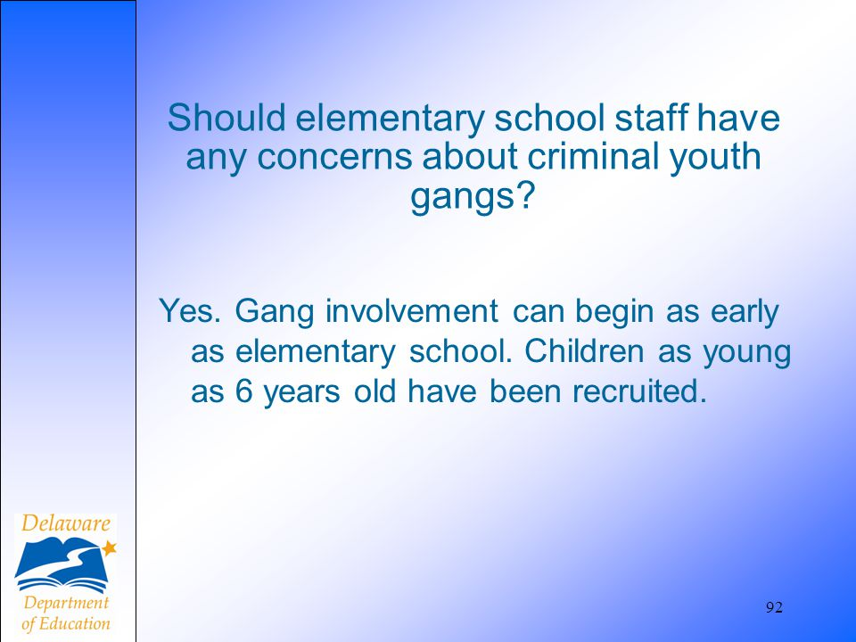 Should elementary school staff have any concerns about criminal youth gangs