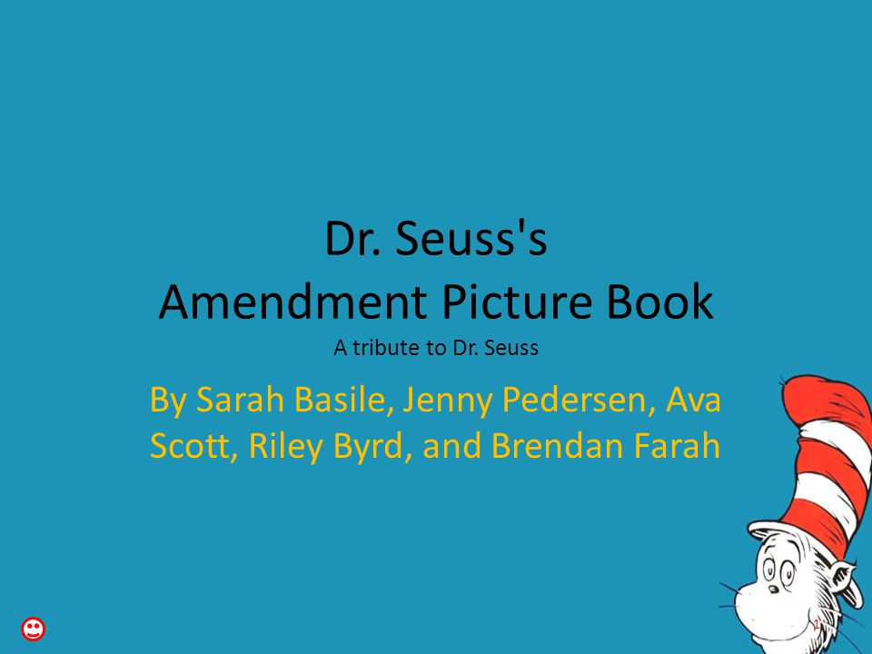 Dr. Seuss s Amendment Picture Book A tribute to Dr. Seuss