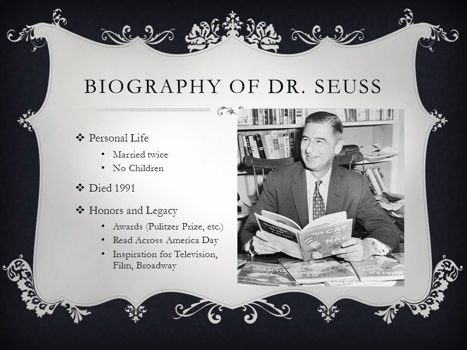 Biography of Dr. Seuss Personal Life Died 1991 Honors and Legacy