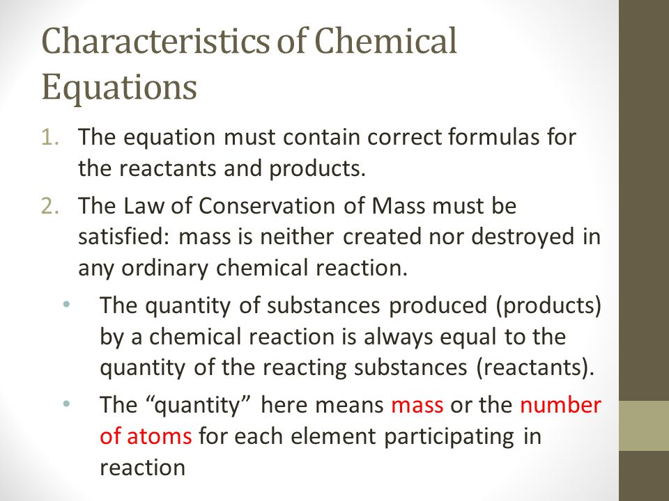 Characteristics of Chemical Equations