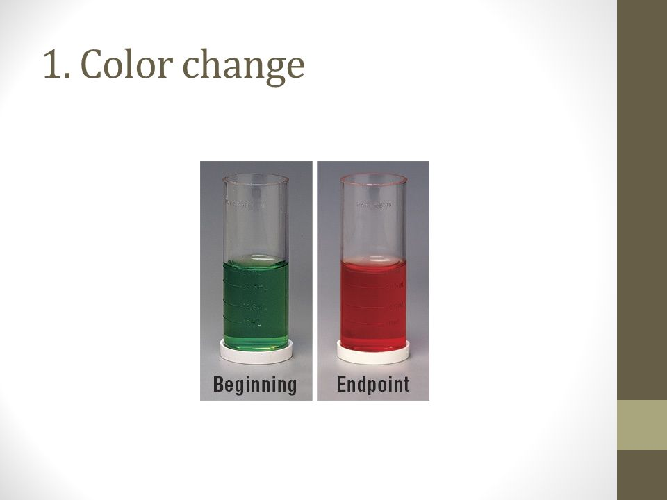 1. Color change