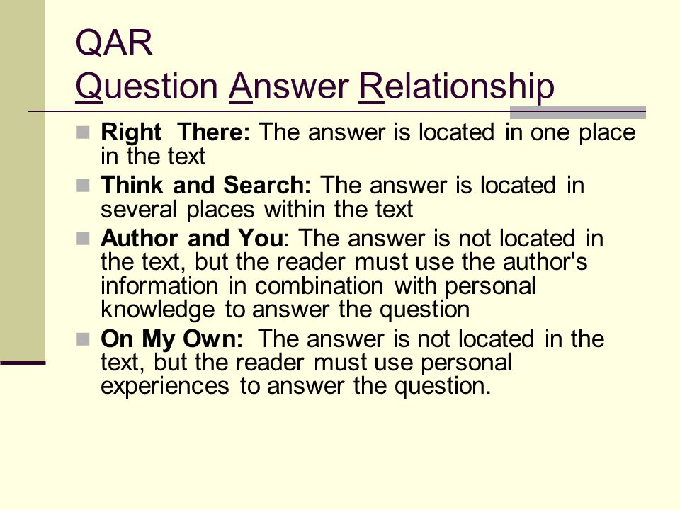 QAR Question Answer Relationship