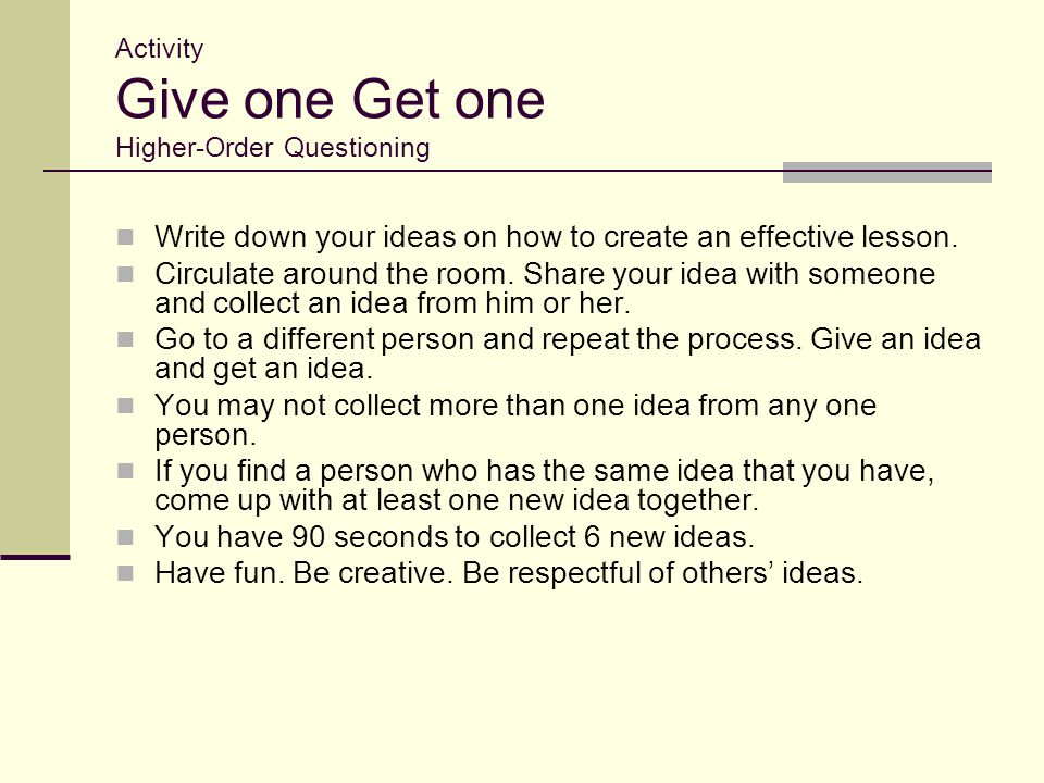 Activity Give one Get one Higher-Order Questioning