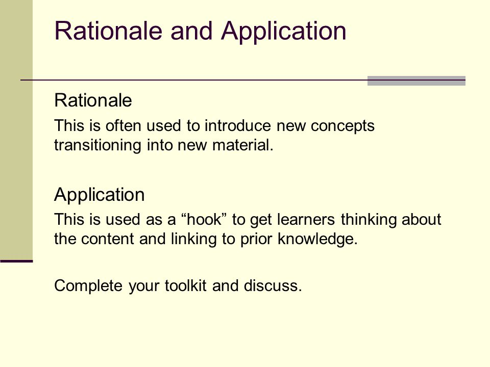 Rationale and Application