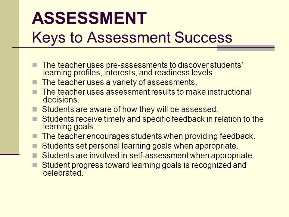ASSESSMENT Keys to Assessment Success