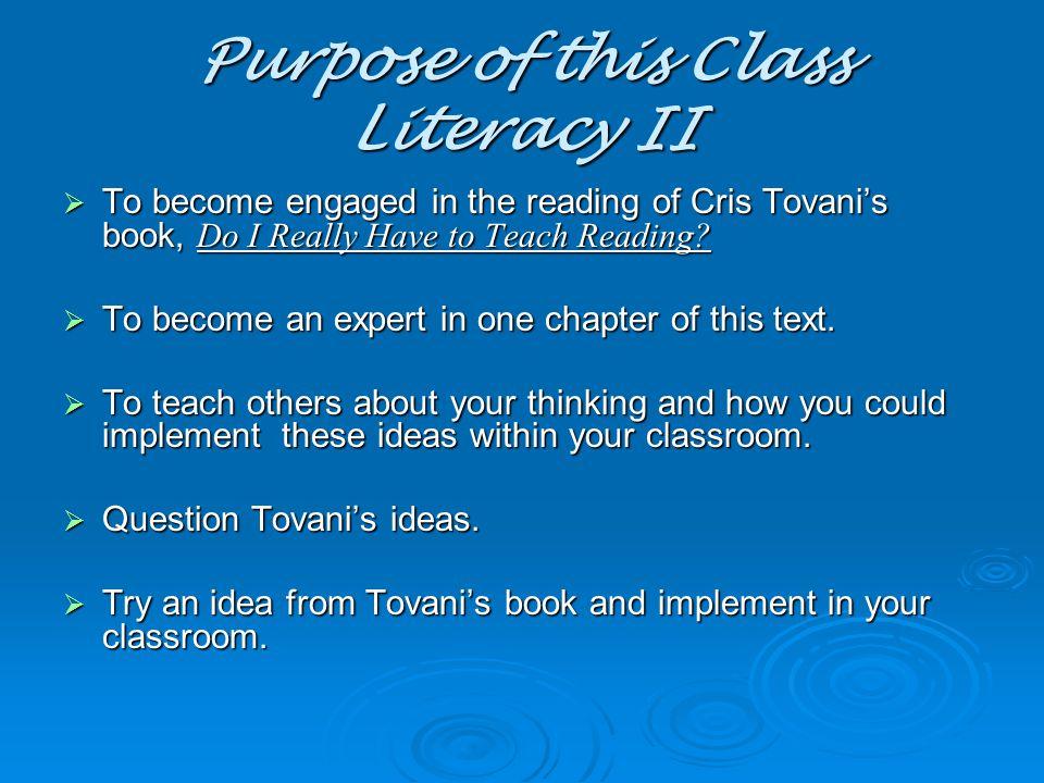 Purpose of this Class Literacy II