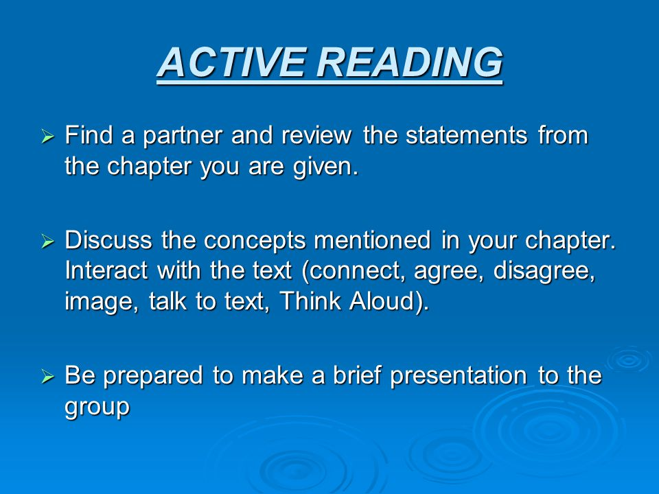 ACTIVE READING Find a partner and review the statements from the chapter you are given.