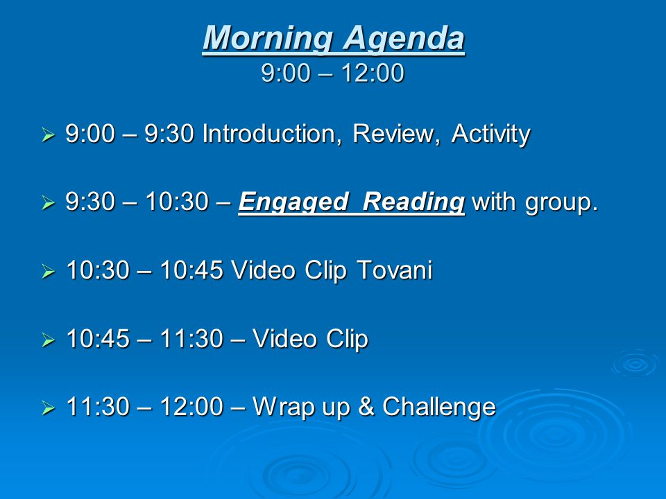 Morning Agenda 9:00 – 12:00 9:00 – 9:30 Introduction, Review, Activity