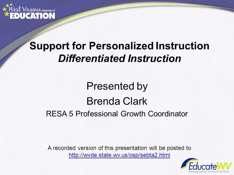 Support for Personalized Instruction Differentiated Instruction