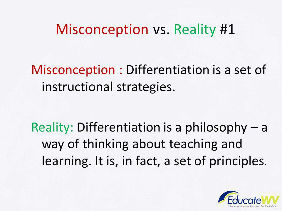 Misconception vs. Reality #1