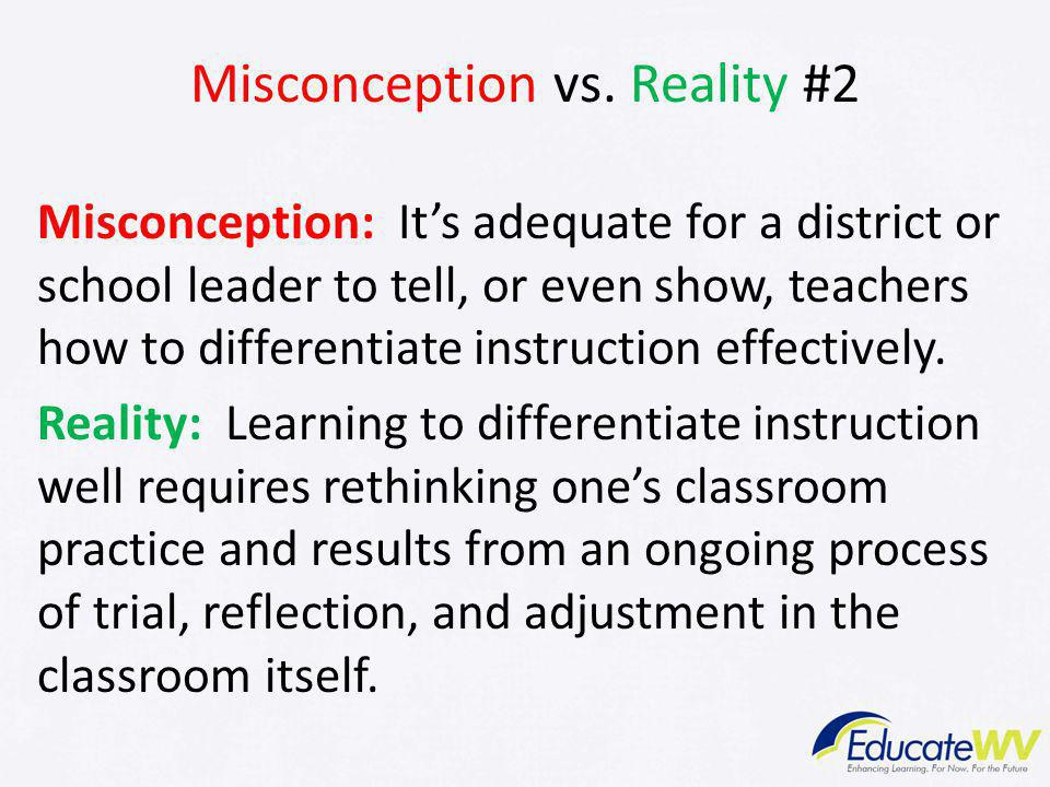 Misconception vs. Reality #2