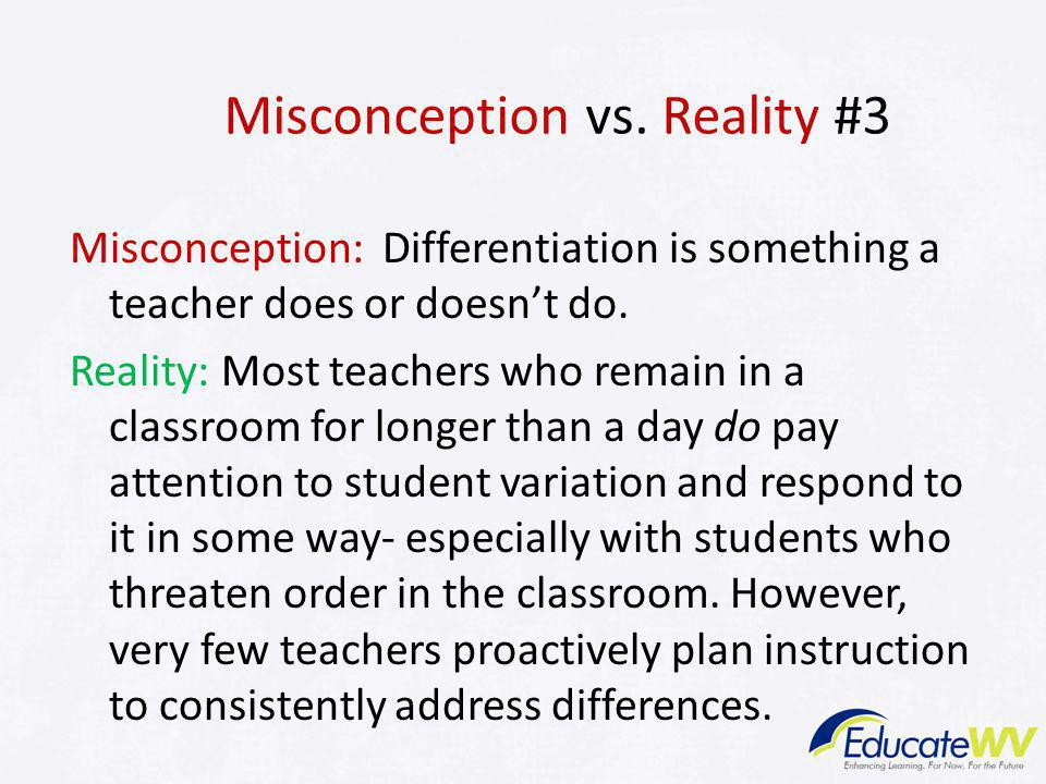 Misconception vs. Reality #3