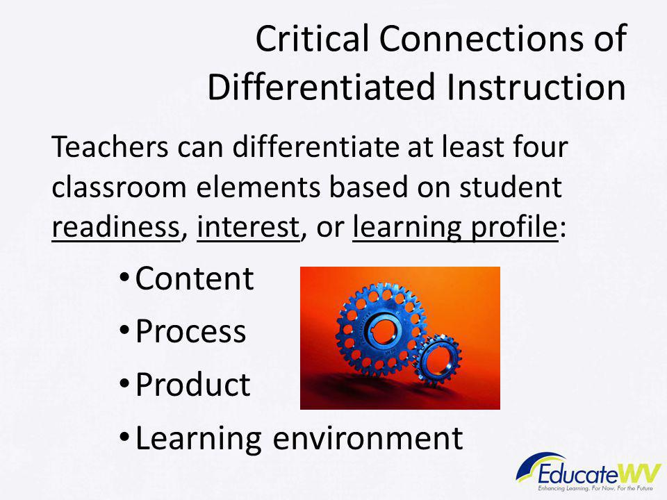 Critical Connections of Differentiated Instruction