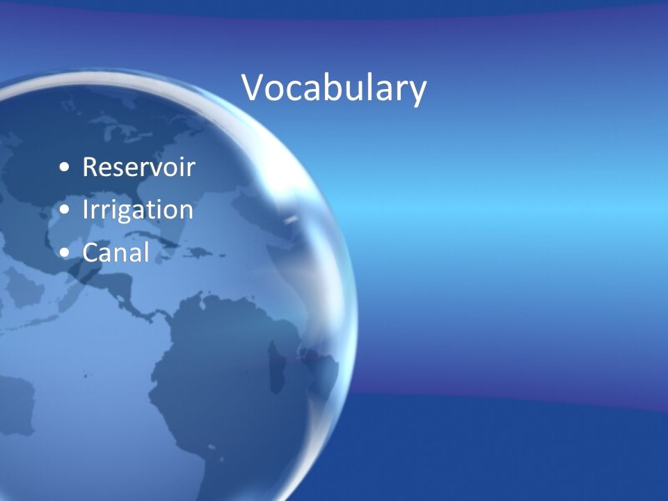Vocabulary Reservoir Irrigation Canal
