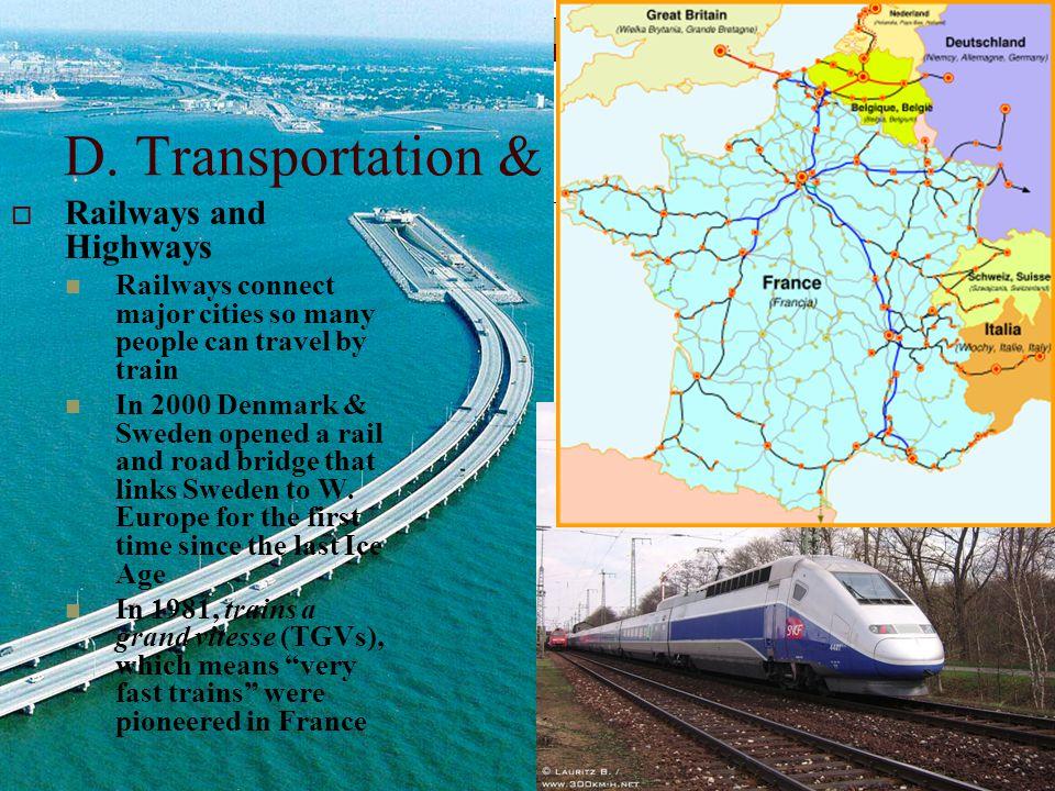 D. Transportation & Communications