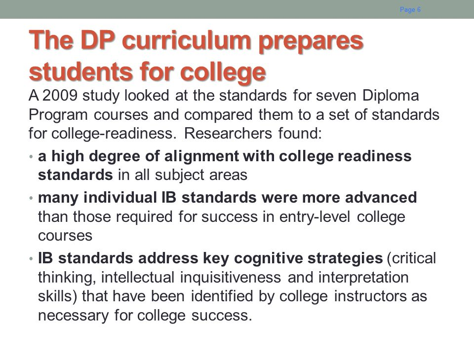 The DP curriculum prepares students for college
