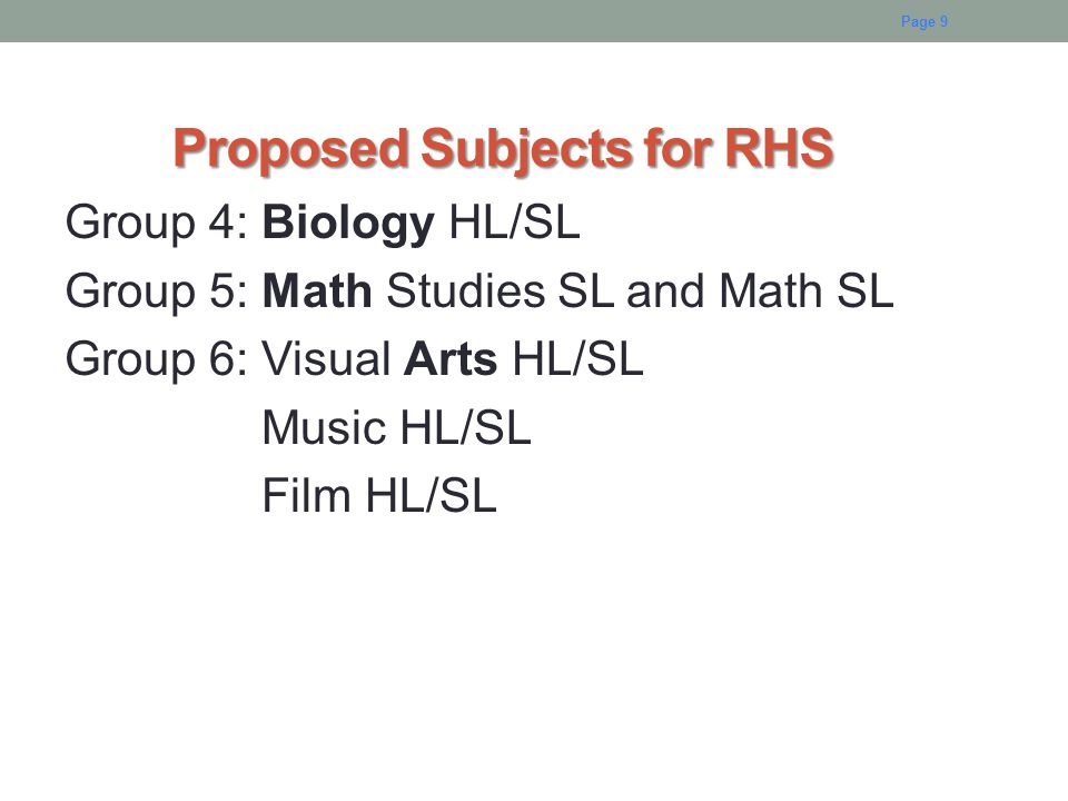 Proposed Subjects for RHS