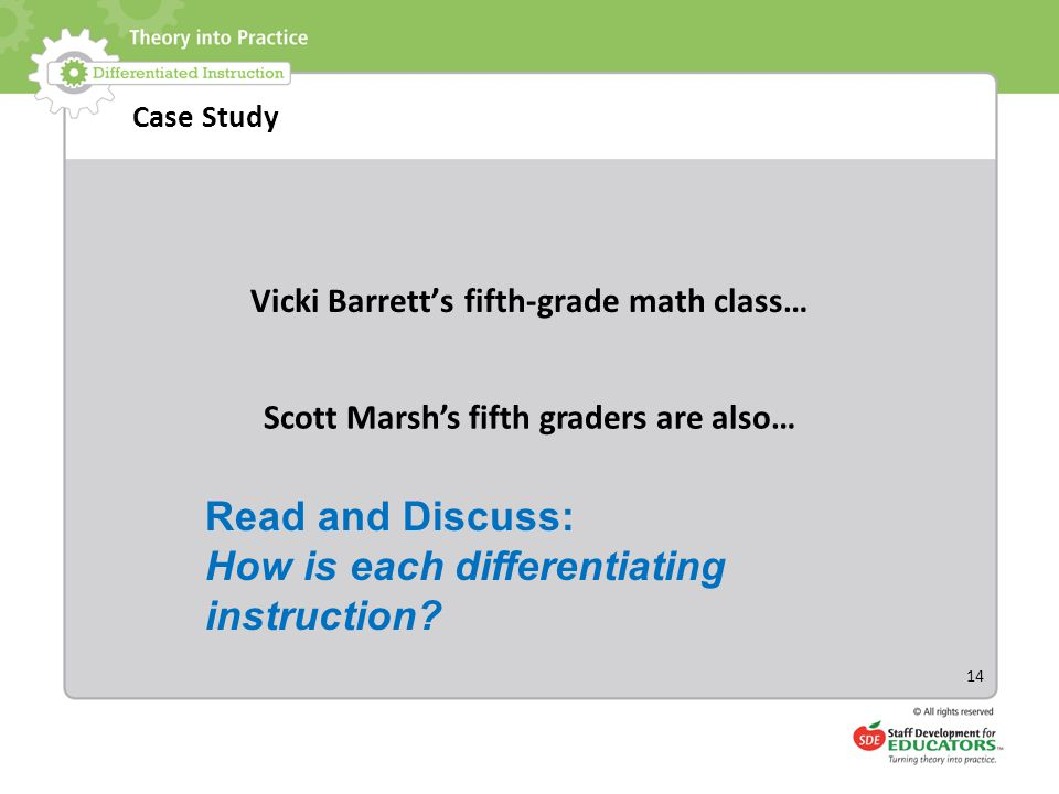 How is each differentiating instruction