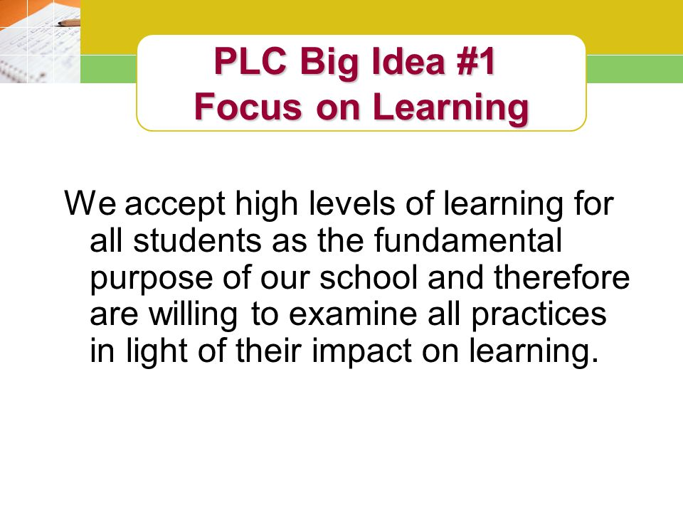 PLC Big Idea #1 Focus on Learning