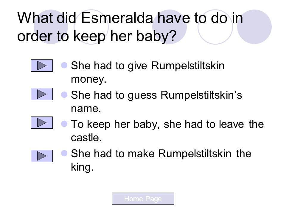 What did Esmeralda have to do in order to keep her baby