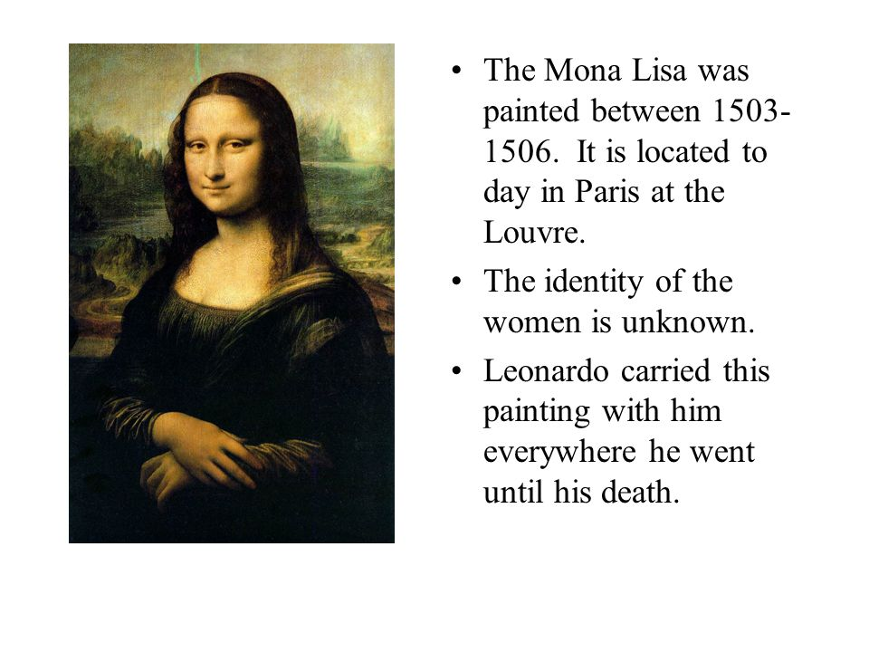 The Mona Lisa was painted between