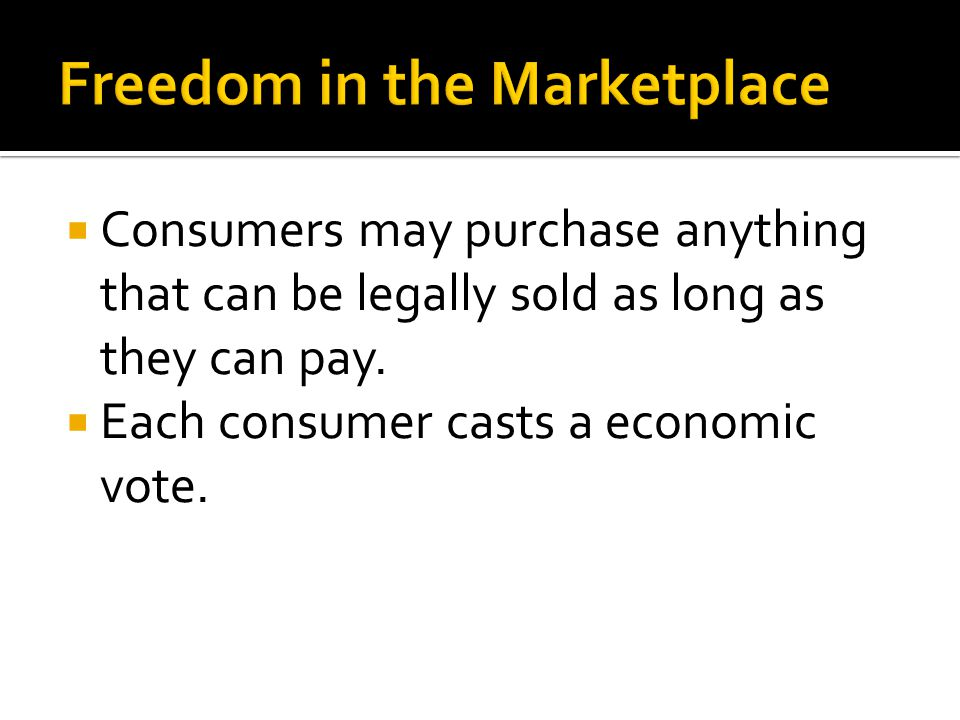 Freedom in the Marketplace