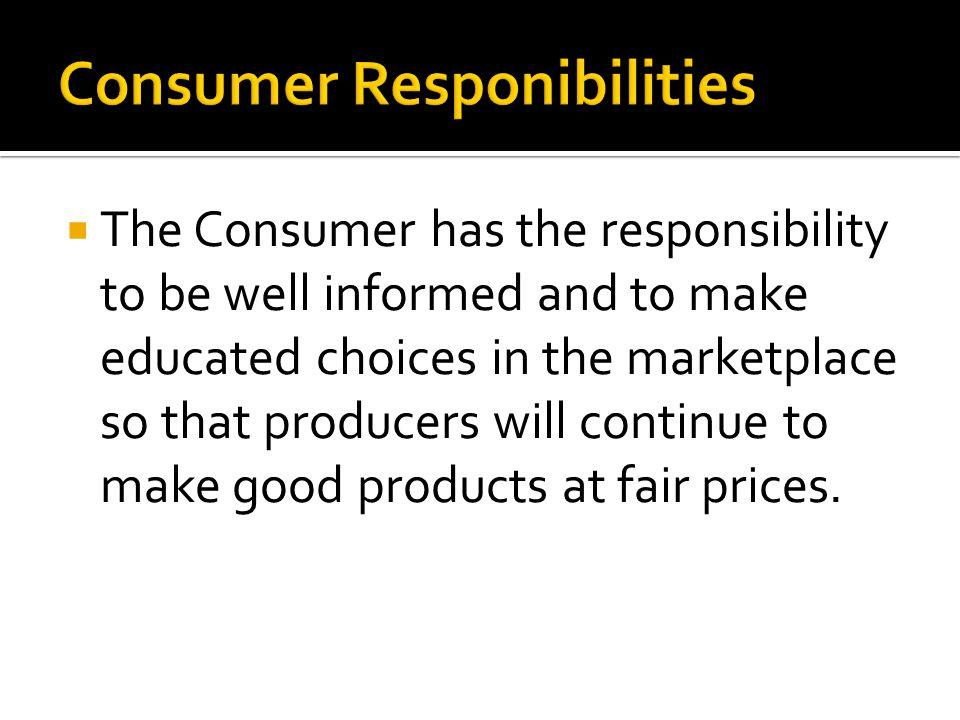 Consumer Responibilities