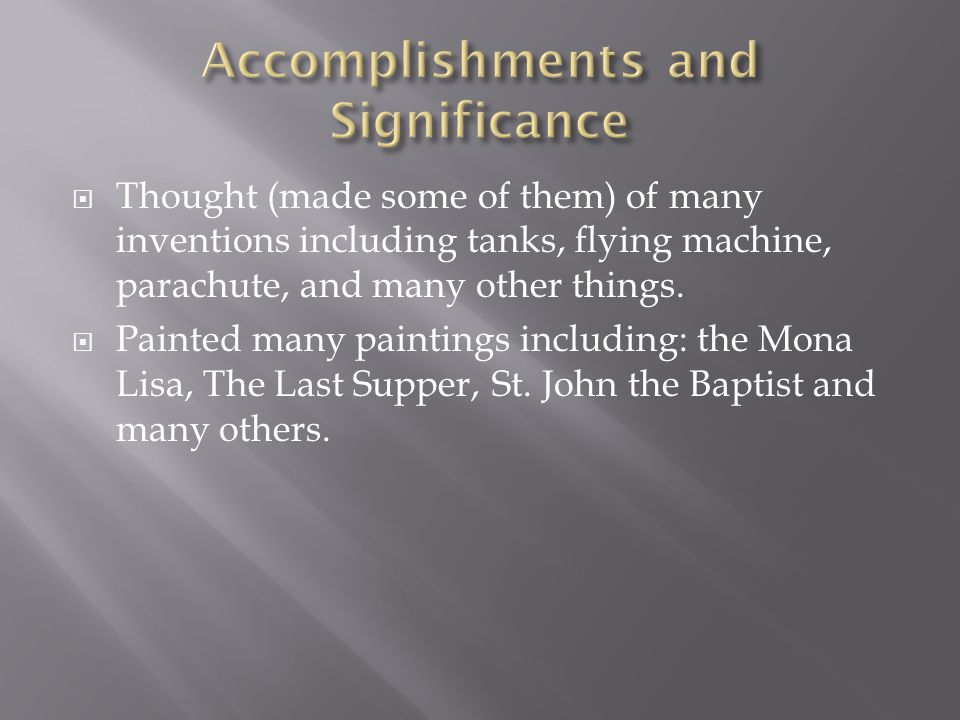 Accomplishments and Significance